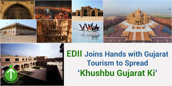 EDII Joins Hands with Gujarat Tourism to Spread Khushbu Gujarat Ki