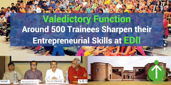 Valedictory Function Entrepreneurial Skills at EDII